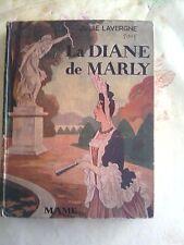 LA DIANE DE MARLY Julie LAVERGNE MAME 1938