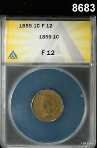 1859 INDIAN HEAD CENT ANACS CERTIFIED FINE 12 NICE! #8683