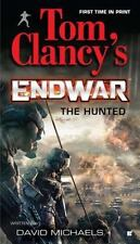 Tom Clancy's Endwar: The Hunted Book 2 by David Michaels (2011, Paperback)