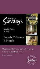 French Chateaux & Hotels (Alastair Sawday's Special Places to Stay: French Chate