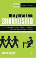 Now you've been shortlisted: Step by step, your guide to being successful at ...