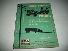 """1956 FORD """"BIG JOB"""" TRUCK SERIES 700 - 900 CHASSIS PARTS & ACCESSORIES CATALOG"""