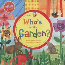 Who's in the Garden? by Phillis Gershator (2010, Board Book)