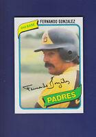Fernando Gonzalez 1980 TOPPS Baseball #171 (NM+) San Diego Padres