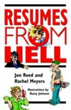 Resumes from Hell: How (Not) to Write a Resume and Succeed in Your Job-ExLibrary