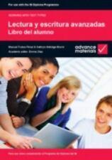 Lectura Y Escritura Avanzadas - Libro Del Alumno: Para Uso Como Complemento A...