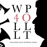 Gerhard Polt und Die Well Brüder - 40 Jahre (DigiPack) CD NEU OVP VÖ 25.09.2020