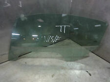 Audi TT 8N 98-06 MK1 225 Quattro 1.8T coupe passenger window glass left side