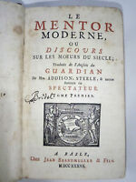 1737 LE MENTOR OU DISCOURS SUR LES MOEURS FRENCH MANNERS XRARE FRENCH