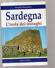 Sardegna - l isola dei nuraghi - - capone editore