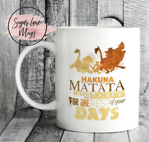 HAKUNA MATATA IT MEANS NO WORRIES FOR REST OF DAY CHRISTMAS LION KING CUP MUG