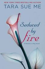 Seduced By Fire (The Submissive Series) by Me, Tara Sue in Used - Very Good