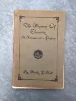 The Mystery of Electricity A Retrospect & Prophecy Manly P Hall 1934 3rd Edition