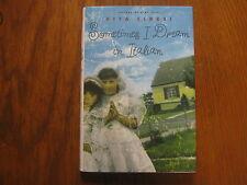 RITA CIRESI  Signed Book (SOMETIMES I DREAM IN ITALIAN-2000 1st Edition Hardback