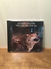 Never Die Young by James Taylor (CD, Feb-2008,Columbia)