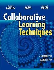 Collaborative Learning Techniques : A Handbook for College Faculty by Elizabeth