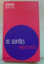 EUCLIDES DA CUNHA - Os Sertões (Portuguese) Folha Explica * Roberto Ventura