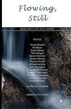 Flowing, Still: Irish Poets on Irish Poetry-ExLibrary