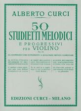 50 Melodic And Progressive Studies Op. 22 For Violin Alberto Curci  Curci Violin