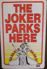 Batman panneau signalisation parking Joker officiel The joker parks here sign