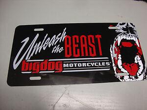 BIG DOG MOTORCYCLES AUTO LICENSE PLATE UNLEASH THE BEAST CHOPPER PITBULL MASTIFF