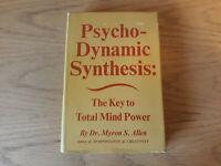 Psycho-dynamic Synthesis The key to Total Mind Power by Myron S. Allen 1966