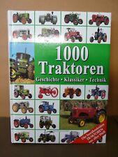 1000 Traktoren Geschichte * Klassiker * Technik - Naumann & Göbl - NGV