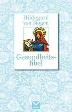 Gesundheitsfibel. Hildegard von Bingen von Hildegar...   Buch   Zustand sehr gut