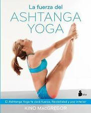 FUERZA DEL ASHTANGA YOGA: By McGREGOR, Kino