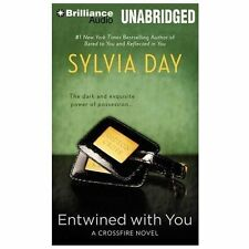 Crossfire: Entwined with You Crossfire Novel Sylvia Day 2013, MP3 CD, Unabridged
