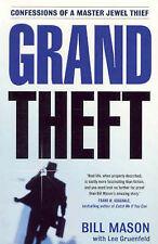 Grand Theft by Bill Mason (Medium Paperback)  20% Bulk Book Discount