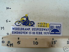 STICKER,DECAL WK HALVE FINALE IJSSPEEDWAY,ICE EINDHOVEN 17/18-2 1979 BEL-RAY