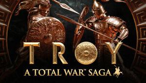 TOTAL WAR SAGA TROY Limited Edition EPIC