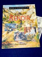 RENOIR HISTORY TECHNIQUES GUY JENNINGS GREAT MASTERS ART BOOK