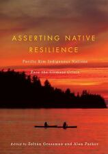 New listing Asserting Native Resilience : Pacific Rim Indigenous Nations Face the Climate.