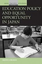 Education Policy and Equal Opportunity in Japan (Asia-Pacific Studies: Past and