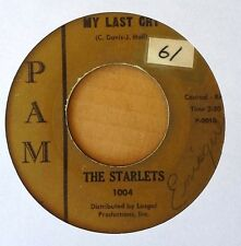 NORTHERN SOUL - STARLETS - MONEY HUNGRY b/w MY LAST CRY - PAM 45