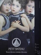 PUBLICITÉ 1993 VÊTEMENTS PETIT-BATEAU BEAU DESSUS COMME DESSOUS - ADVERTISING