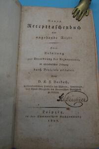 1807, Burdach D.K.F.: Neues Recepttaschenbuch für angehende Ärzte.