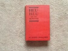 rare book: Heu-Heu Or The Monster by H.Rider Haggard - hard cover 1924