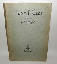 ** Four Voices - A Novel, Isobel English- Uncorrected Proof Copy, PB, 1960.