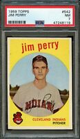 1959 Topps BB Card #542 Jim Perry Cleveland Indians ROOKIE CARD PSA NM 7 !!!