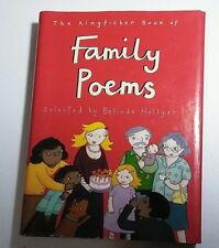 The Kingfisher Book of Family Poems by Belinda Hollyer: Used