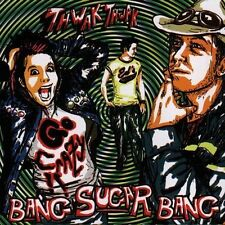 BANG SUGAR BANG - Thwak Thwak Go Crazy!! (CD 2005)