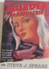Murder by Manuscript by Steven J. Spears (Paperback, 2004)