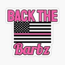 BACK THE BARBZ Vinyl Sticker Weatherproof Sticker for gift Love Barbs Loyal Fan