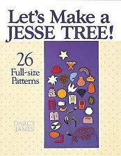 Let's Make a Jesse Tree!: 26 Full-Size Patterns (Paperback or Softback)