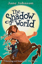 The Shadow World (Secret Country Trilogy), New, Jane Johnson Book