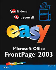 Easy Microsoft Office Frontpage 2003, Ned Snell
