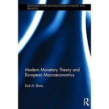 Modern Monetary Theory and European Macroeconomics (Routledge International Stud